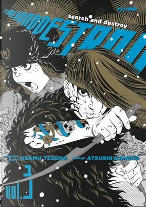 Search and Destroy vol. 3 by Atsushi Kaneko