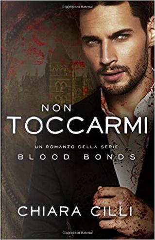 Non toccarmi by Chiara Cilli
