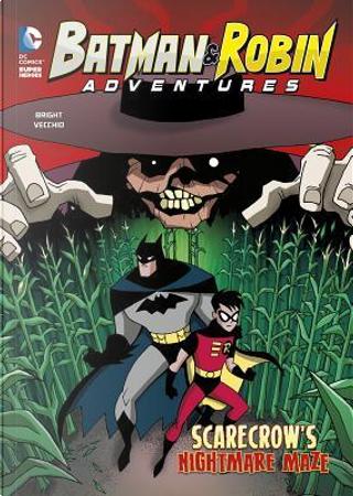 Scarecrow's Nightmare Maze by J. E. Bright