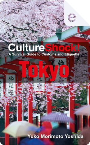 CultureShock! Tokyo by Yuko Morimoto-Yoshida