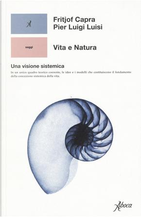 Vita e natura by Fritjof Capra, Pier Luigi Luisi
