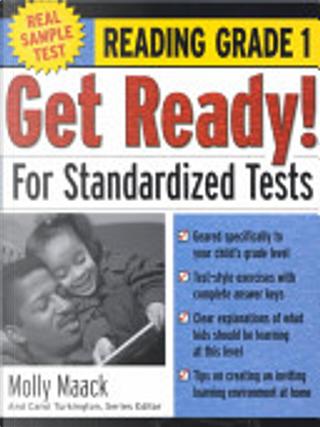 Get Ready! for Standardized Tests by Joanne Baker