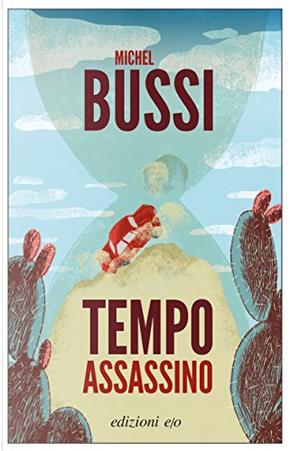 Tempo assassino by Michel Bussi