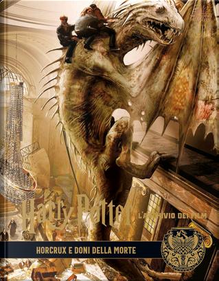 Harry Potter. L'archivio dei film - Vol. 3 by Jody Revenson