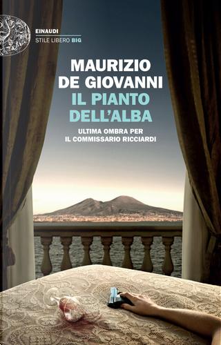 Il pianto dell'alba by Maurizio de Giovanni