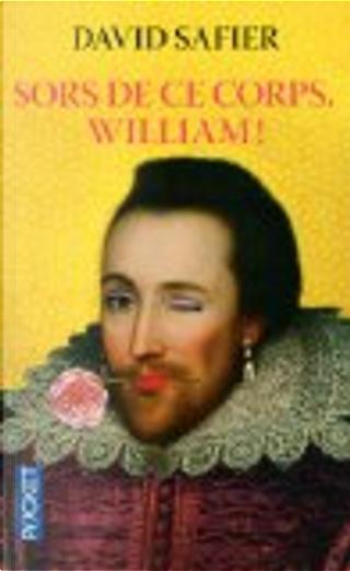 Sors de ce corps, William ! by David Safier