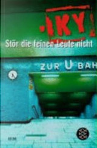 Stör die feinen Leute nicht by Horst Bosetzky