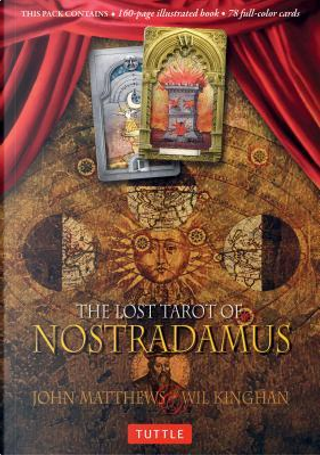 The Lost Tarot of Nostradamus by John Matthews