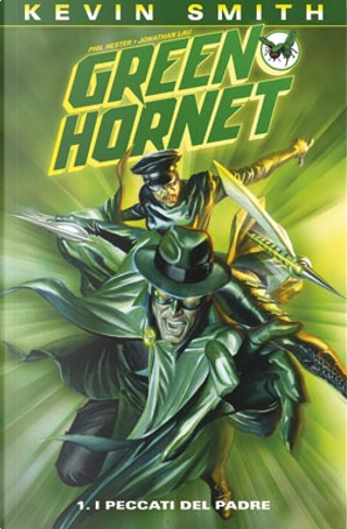 Green Hornet vol. 1 by Jonathan Lau, Kevin Smith, Phil Hester