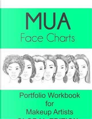 Mua Face Charts Portfolio Workbook for Makeup Artists Global Edition by Sarie Smith