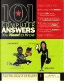 101 Computer Answers You Need to Know by Gina Smith, Leo Laporte