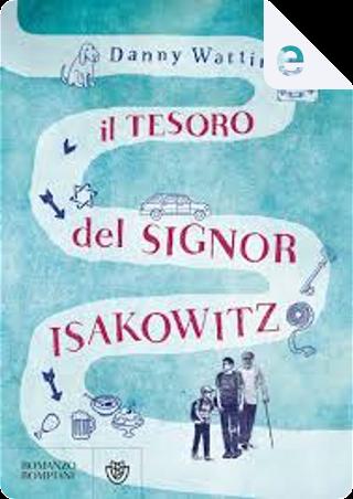 Il tesoro del Signor Isakowitz by Danny Wattin