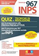 Concorso per 967 consulenti protezione sociale INPS. Quiz e tecniche di risoluzione per la preparazione alla prova preselettiva. Con software di simulazione by Aa Vv