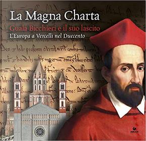 La Magna Charta: Guala Bicchieri e il suo lascito by AA. VV.