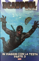 Deadpool: Serie oro vol. 17 by Charlie Huston, Victor Gischler