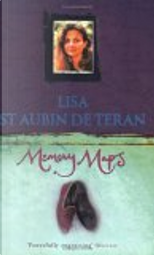 Memory Maps by Lisa St. Aubin De Teran