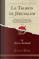 Le Talmud de Jérusalem, Vol. 10 by Moise Schwab
