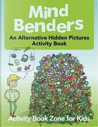 Mind Benders by Activity Book Zone for Kids