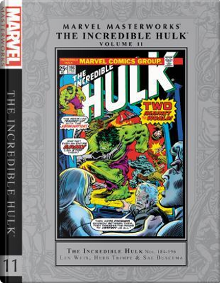 Marvel Masterworks the Incredible Hulk 11 by Len Wein
