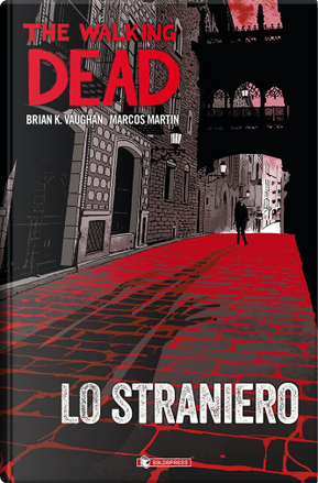 The Walking Dead by Brian Vaughan