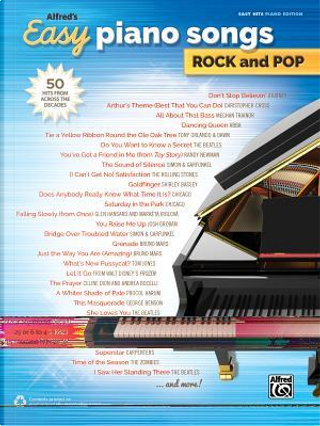 Alfred's Easy Piano Songs Rock and Pop by Alfred Publishing