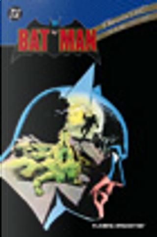 Classici DC: Batman n. 1 by Alan Davis, Dennis O'Neil, Dick Giordano, Don Newton, Gene Colan, Len Wein, Mike W. Barr, Steve Englehart, Walter Simonson