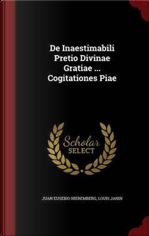 de Inaestimabili Pretio Divinae Gratiae Cogitationes Piae by Juan Eusebio Nieremberg