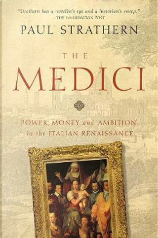 The Medici by Paul Strathern