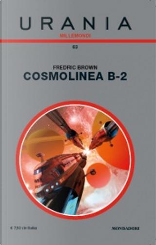 Millemondi Primavera 2013: Cosmolinea B-2 by Carl Onspaugh, Fredric Brown, Mack Reynolds, Robert Bloch