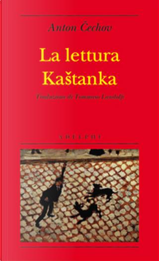 La lettura. Kaštanka by Anton Chekhov