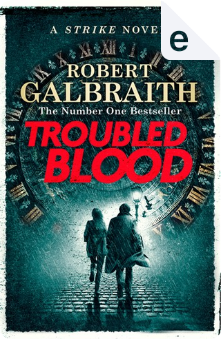 Troubled Blood by J. K. Rowling