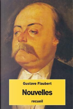 Nouvelles by Gustave Flaubert