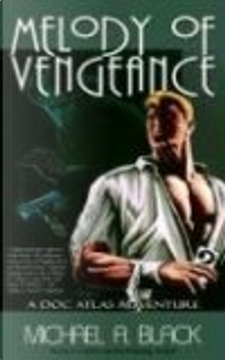 Melody of Vengeance by Michael A. Black