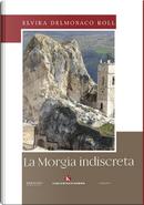 La Morgia indiscreta by Elvira Delmonaco Roll