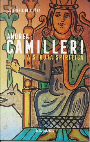 La seduta spiritica by Andrea Camilleri