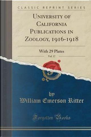 UNIV OF CALIFORNIA PUBN IN ZOO by William Emerson Ritter