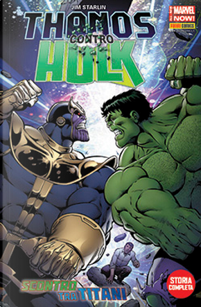 Thanos contro Hulk by Jim Starlin, Marc Sumerak