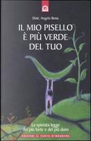 Il mio pisello è più verde del tuo by Angelo Bona