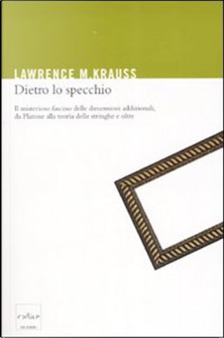Dietro lo specchio by Lawrence M. Krauss