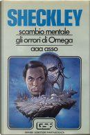 Scambio Mentale - Gli orrori di Omega - AAA Asso by Robert Sheckley