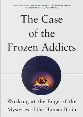 The Case of the Frozen Addicts by J. William Langston