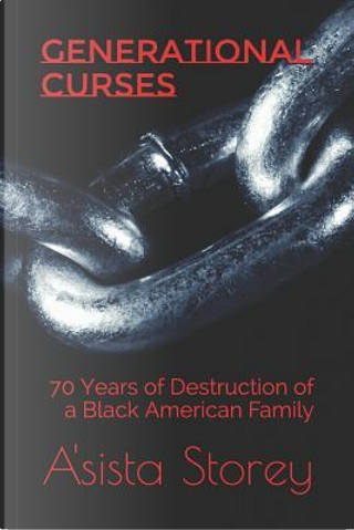 Generational Curses by A'sista Storey