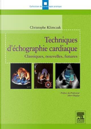 Techniques D'échographie Cardiaque by Christophe Klimczak