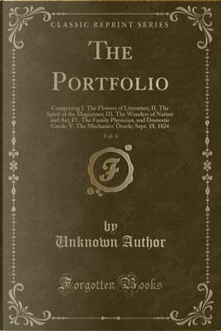 The Portfolio, Vol. 4 by Author Unknown