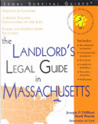 The Landlord's Legal Guide in Massachusetts by J. Diblasi, Joseph P. Diblasi, Mark Warda