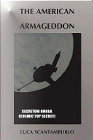 The American Armageddon by Luca Scantamburlo