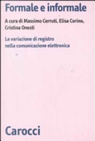 Formale e informale. La variazione di registro nella comunicazione elettronica by M. Cerruti