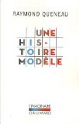 Une histoire modèle by Raymond Queneau