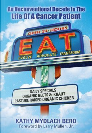 E.A.T. by Kathy Mydlach Bero