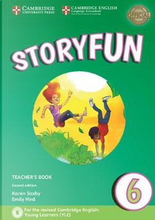 Storyfun for Starters, Movers and Flyers. Flyers 2. Teacher's Book with Audio mp3. Con File audio per il download by Karen Saxby